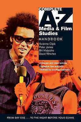 Complete A-Z Media & Film Studies Handbook (Oxford Paperback Reference)