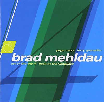 Brad Mehldau-Art of the Trio 4: Back at the Vanguard  (US IMPORT)  CD NEW