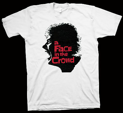A Face in the Crowd T-Shirt Elia Kazan, Andy Griffith, Hollywood Cinema Movie
