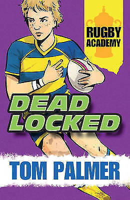 Rugby Academy: Deadlocked by Tom Palmer (Paperback, 2015)-9781781123997-F059
