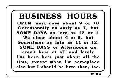 BUSINESS HOURS 7x10 Novelty Plastic Sign M-56
