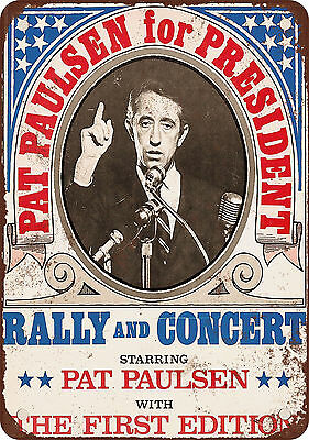 "7"" x 10"" Metal Sign - 1968 Pat Paulsen for President - Vintage Look Reproduction"