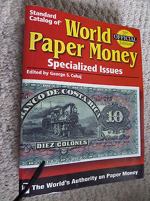 Krause Standard Catalog of World Paper Money Specialized Issues - 10th Edition