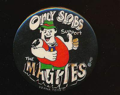 Only Slobs Support The Magpies Collingwood Football Club Pin Badge