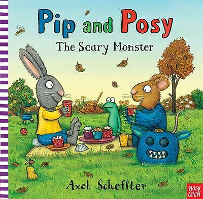 Pip and Posy: The Scary Monster by Nosy Crow(Paperback, 2013)-9780857632432-G019