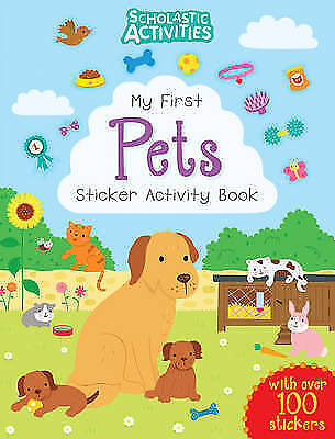 My First Pets Sticker Activity Book by Scholastic-9781407146546-G019