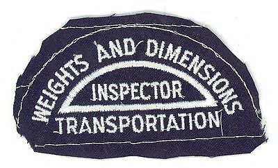 Weights & Dimensions Inspector Transportation Vintage Uniform Patch Proof Canada