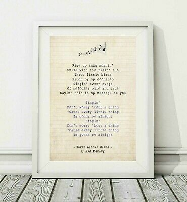 308 Bob Marley - Three Little Birds - Song Lyric Art Poster Print - Sizes A4 A3