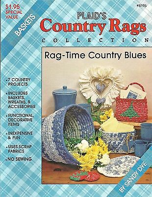Country Rags Rag-Time Country Blues Baskets Fabric Coiling Plaid Sandy Dye