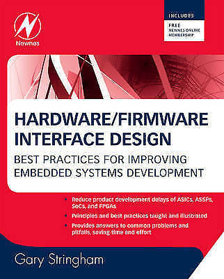 Hardware Firmware Interface Design, Stringham, Gary, New Book
