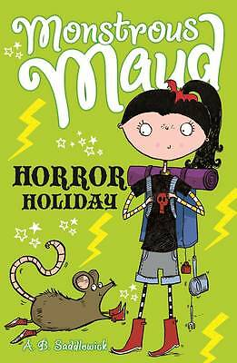 Monstrous Maud: Horror Holiday, Saddlewick, A. B., New Book