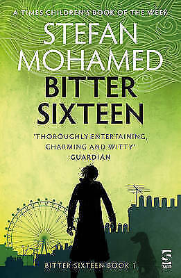 Bitter Sixteen (Bitter Sixteen Trilogy 1), Stefan Mohamed, New Book