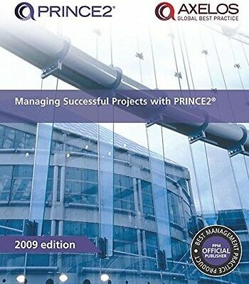 Managing Successful Projects With PRINCE2: 2009 Edition (Paperback)