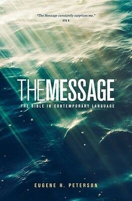 The Message: The Bible In Contemporary Language (Paperback)
