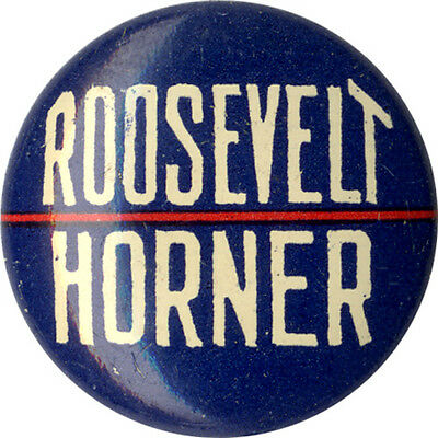 1932 Franklin Roosevelt Henry Horner Illinois Coattail Button (7047)