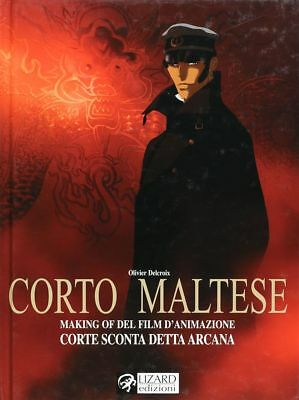 BD prix réduit Corto Maltese Making of del film d'animazione Corte sconta detta