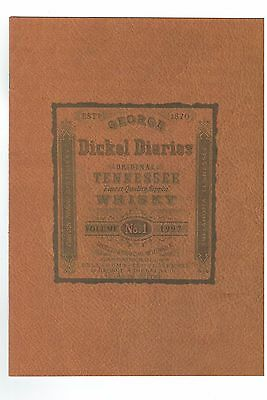 1997 George Dairies Whisky Volume No. 1 Real Life entries by Dickel drinkers