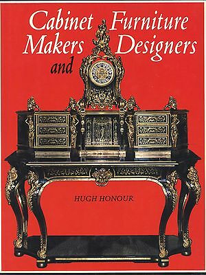 Antique Furniture Cabinet Makers - Periods Styles Makers Dates / Scarce Book