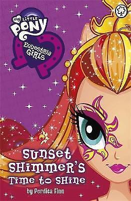 Equestria Girls: Sunset Shimmer's Time to Shine-9781408338353-G016