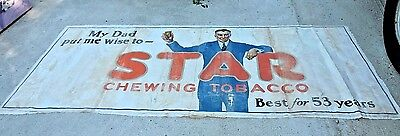 Star Chewing Tobacco C1920S Huge Cloth Banner