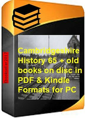 Cambridgeshire History 65 + old books on disc in PDF & Kindle Formats for PC