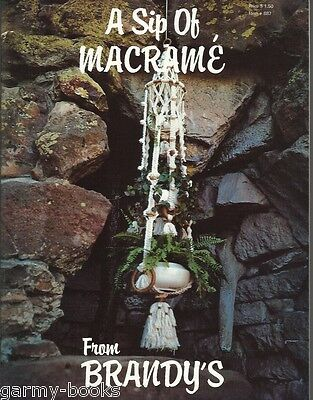 A Sip of Macrame from Brandy's Eby Vintage Pattern Instruction Book NEW 1976