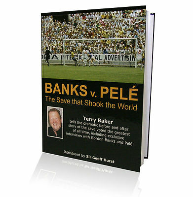 Banks v Pele - Hardback book signed by Gordon Banks NOW WITH FREE SIGNED 10x8