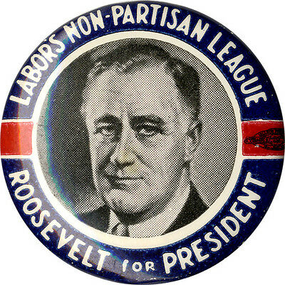 1940 Franklin Roosevelt LABOR'S NON-PARTISAN LEAGUE Campaign Button (1679)