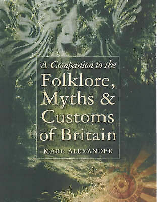 Companion to Folklore, Myths & Customs of Britain-ExLibrary