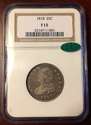 1818 Capped Bust Quarter NGC F15 CAC Silver