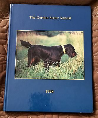The Gordon Setter Annual 1998 ~ Limited Edition   Hardback Dog Book