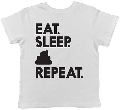 Eat Sleep Poop Repeat Childrens Kids Boys Girls Tee T-Shirt