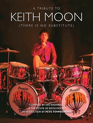 A Tribute To Keith Moon (There Is No Substitute). Book