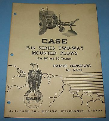 1950 J I Case Dealers Parts Catalog A 474 2-Way Mounted Plows DC SC Tractor Farm