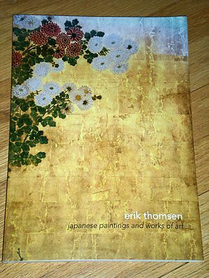 ERIK THOMSEN Japanese Paintings and Works of Art 2006 Excellent Catalog V. Fine!