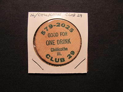 Chillicothe, Illinois Wooden Nickel token - Club 29 Good For 1 Drink Wooden Coin