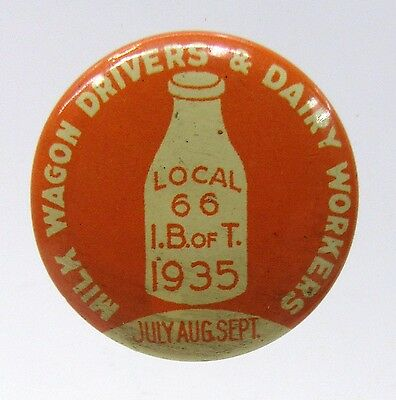 1935 MILK WAGON DRIVERS & DAIRY WORKERS Union Local 66 SEATTLE pinback button *