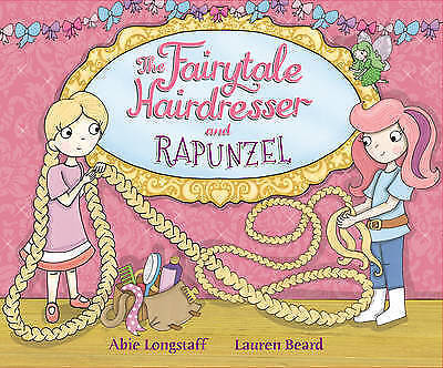 The Fairytale Hairdresser and Rapunzel by Abie Longstaff-9780552561860-G018