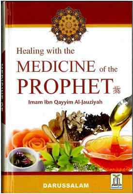 Healing with the Medicine of the Prophet (Revised edition) (BESTSELLER)