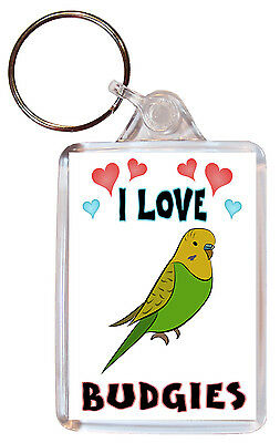 I Love Budgies / Budgie - Double Sided Large Keyring Key Ring Fob Chain Gift