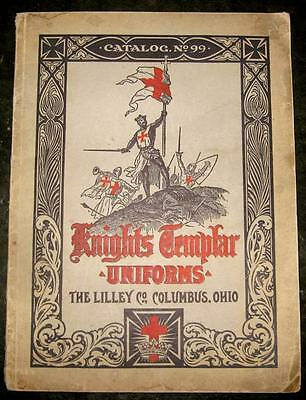 Lilly Co. LIST NO. 99. ILLUSTRATED CATALOGUE OF KNIGHTS TEMPLAR UNIFORMS 1910