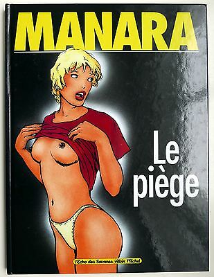 Milo Manara, Le Piege. [as mint]