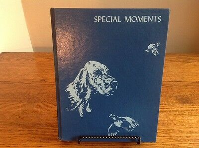 """English Setter Association Of America 1984 Annual - """"Special Moments"""""""