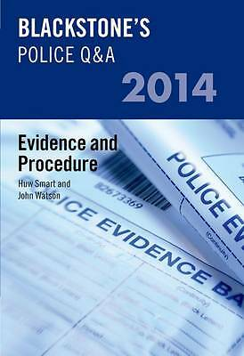 Blackstone's Police Q&A: Evidence And Procedure 2014 (Blackstone's-ExLibrary
