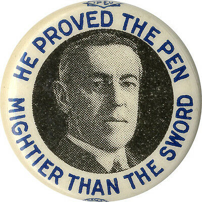 1916 Woodrow Wilson PEN MIGHTIER THAN SWORD Reelection Campaign Button (3053)