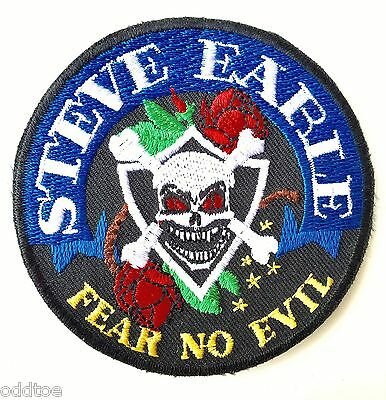 "Steve Earle Patch w/ Vinyl backing ""Fear No Evil"" Embroidered"