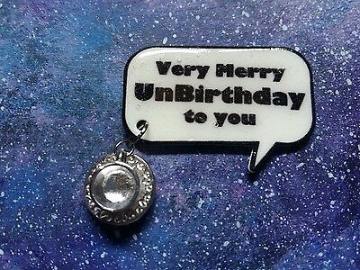 Very Merry unbirthday quote badge/pin with Teacup charm Alice in Wonderland