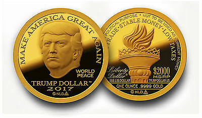 2017 Trump Dollar Make America Great Again 1 oz .9999 Gold Proof-Like Round Coin