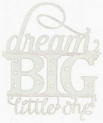 ~ Dream Big Little One ~ Baby Boy Girl Childs Wall Art Plaque Newborn Nursery