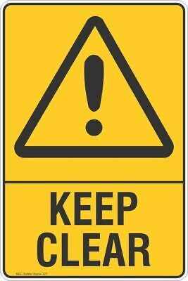 Keep Clear Safety Sign